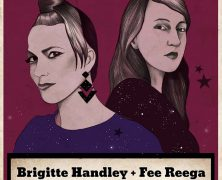 BRIGITTE HANDLEY + FEE REEGA, 7 DE FEBRERO EN MADRID