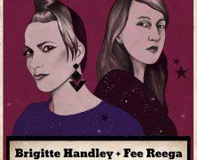 BRIGITTE HANDLEY+ FEE REEGA, 7 DE FEBRERO EN MADRID