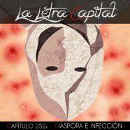 PODCAST CAPÍTULO 252 – DIÁSPORA E INFECCIÓN I