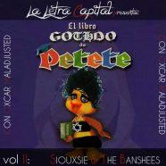 Laletracapital presenta: EL LIBRO GOTHDO DE PETETE – VOL II – Siouxsie & the Banshees (con Óscar Maladjusted)