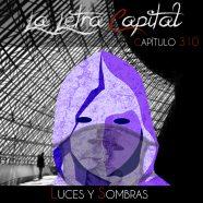 PODCAST CAPÍTULO 310 – LUCES Y SOMBRAS
