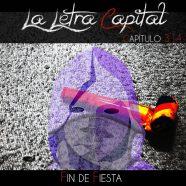 PODCAST CAPÍTULO 314 – FIN DE FIESTA