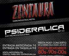 ZENTAURA + PSIDERALICA, 27 DE JUNIO EN EL MARAVILLAS, MADRID