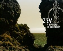 Z'EV: A Handful Of Elements (Cold Spring Records 2013)