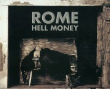 ROME: Hell Money (Trisol 2012)