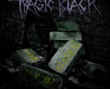 TRAGIC BLACK: The Eternal Now (Danse Macabre 2013)