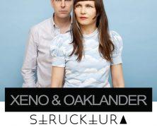 XENO & OAKLANDER + STRUCKTURA, EL 6 DE MAYO EN MADRID